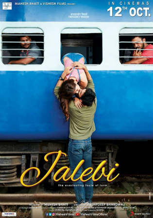 Jalebi 2018 HDRip 300Mb Full Hindi Movie Download 480p