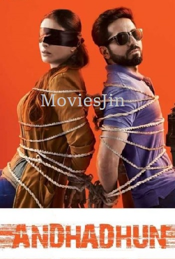 Watch Online Andhadhun 2018 Full Hindi Movie Download HDRip 720p Esubs Full Movie Download 300mb Movies