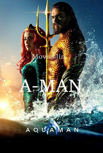 Aquaman 2018 Movie Dual Audio Hindi 800MB HDCAM 720p