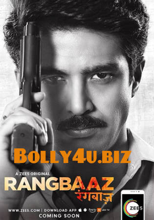 Rangbaaz 2018 HDRip 2GB Season 01 Complete Hindi 720p Download Watch Online Free bolly4u