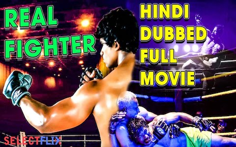 Real Fighter 2018 HDRip 800Mb Full Hindi Dubbed Movie Download 720p Watch Online free bolly4u
