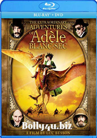 The Extraordinary Adventures of Adèle Blanc-Sec 2010 BRRip 350MB Hindi Dual Audio 480p Watch Online Full Movie Download bolly4u