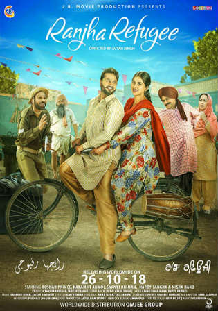 Ranjha Refugee 2018 SDTV 300Mb Punjabi 480p Watch Online Full Movie Download bolly4u