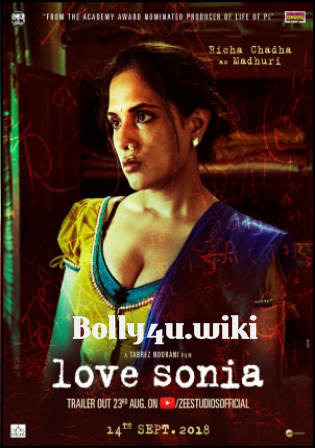 Love Sonia 2018 HDRip 350Mb Full Hindi Movie Download 480p Watch Online Free bolly4u