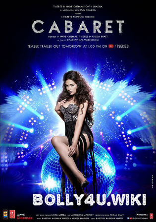 Cabaret 2019 HDRip 300Mb Full Hindi Movie Download 480p ESub Watch Online Full Movie Download bolly4u