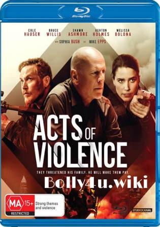 Acts of Violence 2018 BRRip 750Mb English 720p Watch Online Full Movie Download bolly4u