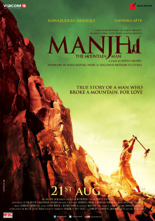 Manjhi The Mountain Man 2015 DVDRip 350Mb Hindi 480p Watch Online Full Movie Download bolly4u
