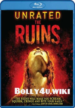 The Ruins 2008 BRRip 300Mb UNRATED Hindi Dual Audio ORG 480p