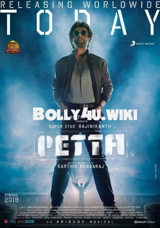 Petta 2019 Pre DVDRip 450Mb Full Hindi Movie Download 480p Watch Online free bolly4u