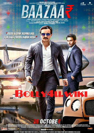 Baazaar 2018 Watch Online Full Hindi movie HD 720p 900Mb Download free bolly4u