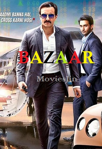 Baazaar 2018 300MB Movie Download Hindi WEBDL 480p