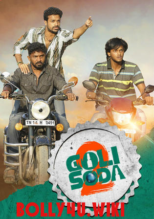Goli Soda 2 2018 HDRip 350Mb Hindi Dubbed 480p Watch Online Full movie Download bolly4u