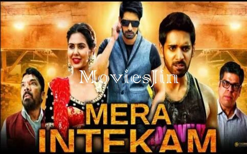 Mera Intekam 2019 Movie Download Hindi Dubbed 800MB HDRip 720p