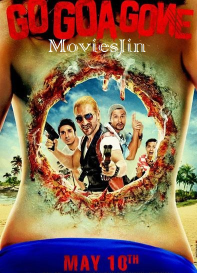Watch Online Go Goa Gone 2013 Full Movie HDRip 800MB Download 720p Full Movie Download 300mbMovies