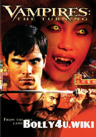 Vampires The Turning 2005 WEB-DL 300Mb Hindi Dual Audio 480p Watch Online Free Download bolly4u