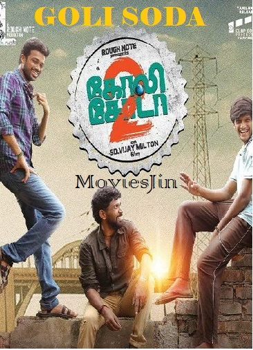 Watch Online Goli Soda 2 2018 Full Movie UNCUT Hindi 1GB Dual Audio HD 720p Full Movie Download 300mbMovies