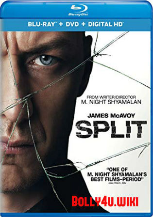 Split 2016 BluRay 400Mb Hindi Dual Audio ORG 480p ESub Watch Online Full Movie Download bolly4u