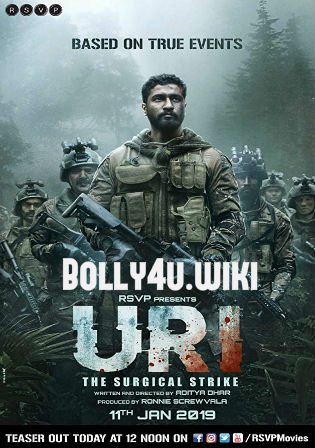 Uri The Surgical Strike 2019 Pre DVDRip 700Mb Full Hindi Movie Download x264 Watch Online Free Bolly4u