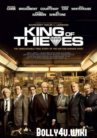 King of Thieves 2018 BRRip 300Mb English 480p ESub Watch Online Full Movie Download bolly4u