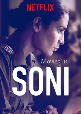 Soni 2019 Movie Download HDRip 700MB WEBDL 720p