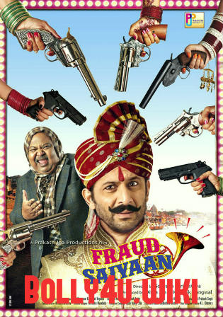Fraud Saiyyan 2019 Pre DVDRip 350Mb Full Hindi Movie Download 480p Bolly4u movies