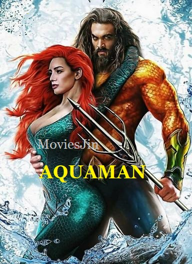 Aquaman 2018 Full Movie Hindi HDRip Dual Audio 720p