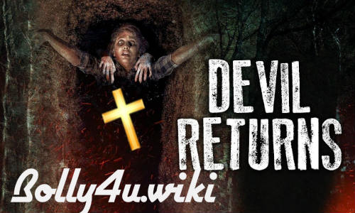 Devil Returns 2018 HDRip 700MB Hindi Dubbed 720p