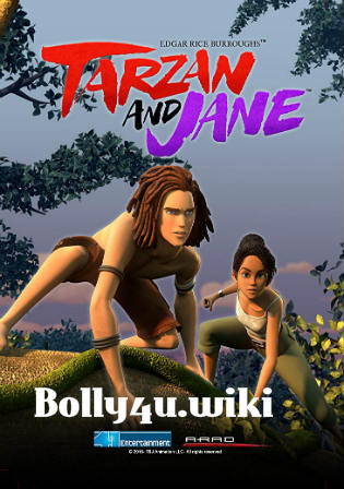 Tarzan and Jane 2017 WEB-DL 800Mb Complete Season 02 Hindi Dual Audio 720p Watch Online Free Download bolly4u