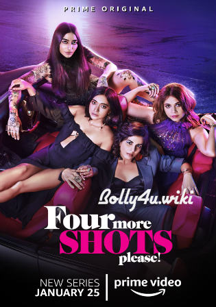 Four More Shots Please 2019 HDRip Complete Season 01 Hindi 720p Download Watch Online Free Bolly4u