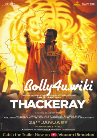 Thackeray 2019 Pre DVDRip 700Mb Full Hindi Movie Download x264 Watch Online Free Bolly4u