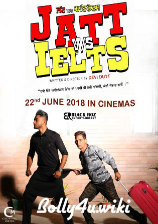 JATT vs IELTS 2018 WEB-DL 400MB Full Punjabi Movie Download 480p Watch Online Free bolly4u