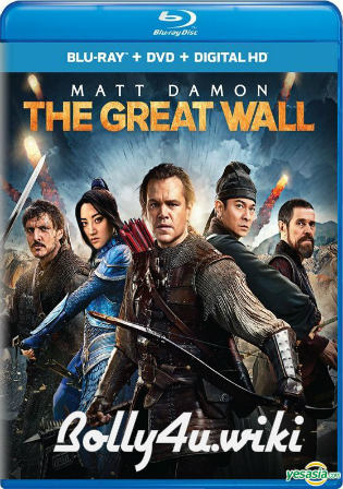 The Great Wall 2016 BluRay Hindi Dubbed Dual Audio Movie Download 720p Bolly4u