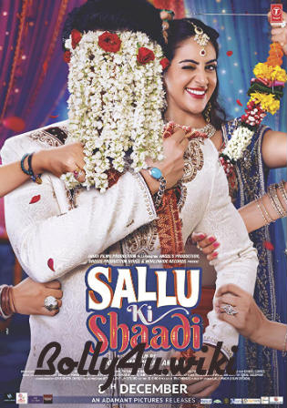 Sallu Ki Shaadi 2017 HDRip 300Mb Full Hindi Movie Download 480p Watch Online Free bolly4u