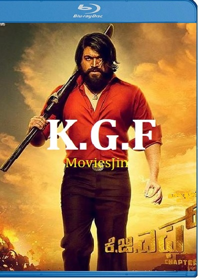 KGF Chapter 1 2018 Movie 1GB HDRip Hindi Dubbed 720p