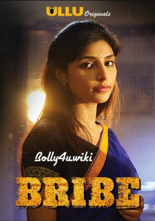Bribe 2018 HDRip 450MB Complete Hindi Web Series 720p Download