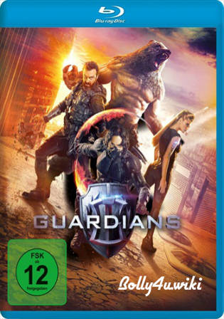 The Guardians 2017 BRRip 700MB Hindi Dual Audio ORG 720p Watch Online Full Movie Download bolly4u
