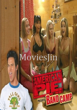 American Pie Presents Band Camp 2005 Movie WEBDL Hindi 600MB Dual Audio 720p