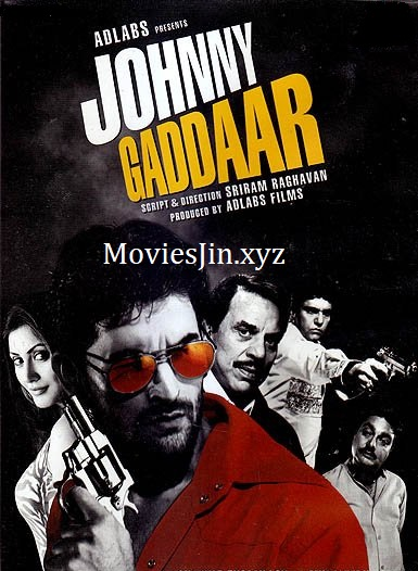 Johnny Gaddaar 2007 300MB Movie Hindi HDRip 480p