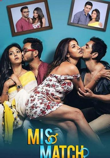Mismatch 2019 HDRip 400MB Hindi UNRATED Complete Season 480p