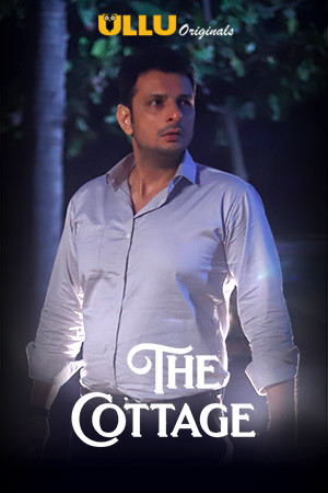 The Cottage A 2019 Complete Hindi WEBHDRip 300MB