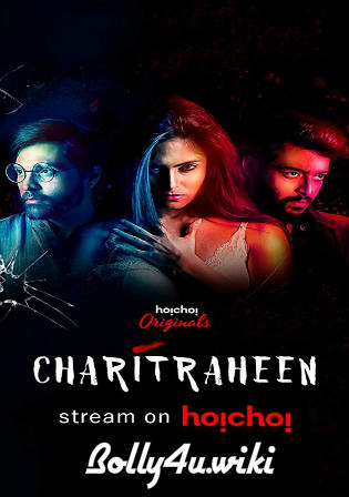 Charitraheen 2019 WEB-DL 2GB Complete Season Hindi 720p Download Watch Online Free Bolly4u