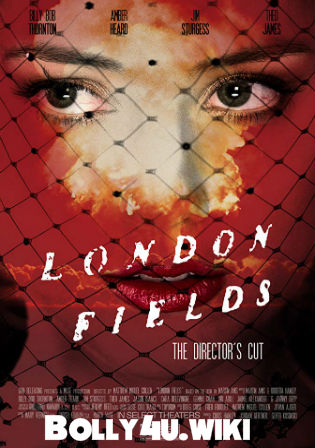 London Fields 2019 WEB-DL 850MB English 720p ESub