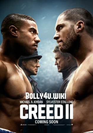 Creed 2 2019 WEB-DL 350MB English 480p ESub Watch Online Full Movie Download bolly4u