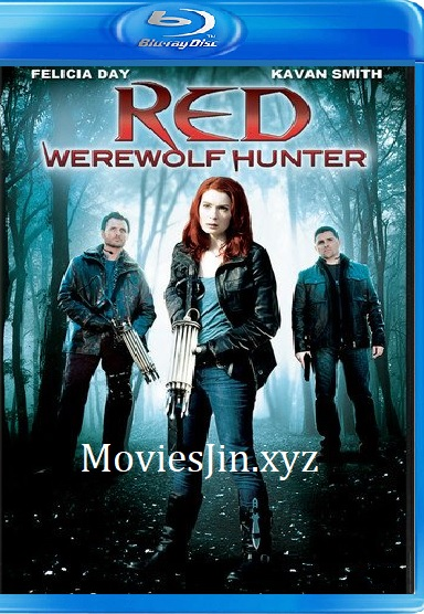 Red Werewolf Hunter 2010 300MB Movie Hindi Dual Audio Esubs 480p