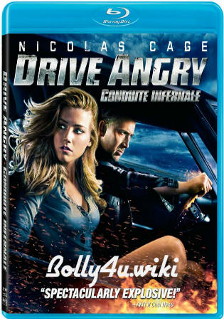 Drive Angry 2011 BRRip 800MB Hindi Dual Audio ORG 720p ESub Watch Online Full Movie Download Bolly4u