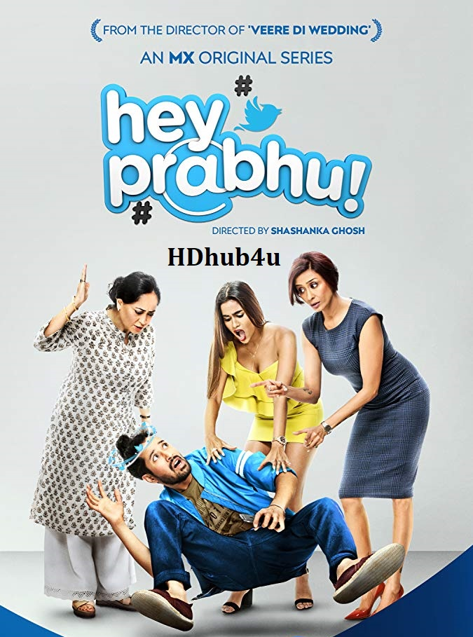 Hey Prabhu 2019 Hindi Complete WEBDL 720p WEB Series 1.6GB
