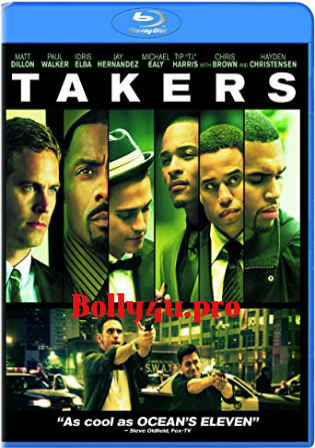 Takers 2010 BluRay 350Mb Hindi Dual Audio 480p ESub