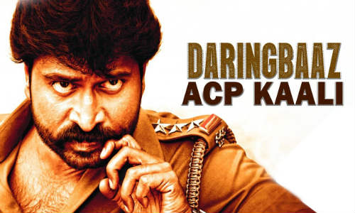 Daringbaaz ACP Kaali 2019 HDRip 650MB Hindi Dubbed 720p Watch Online Free Download bolly4u