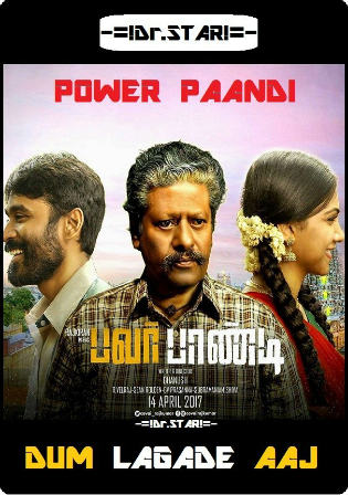 Pa Paandi 2017 HDRip 900MB UNCUT Hindi Dual Audio 720p