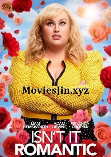 Watch Online Isnt It Romantic 2019 300MB Movie WEBDL English 480p ESubs Full Movie Download 300mbMovies 9xmovies 8xfilms 7srarhd downloadhub